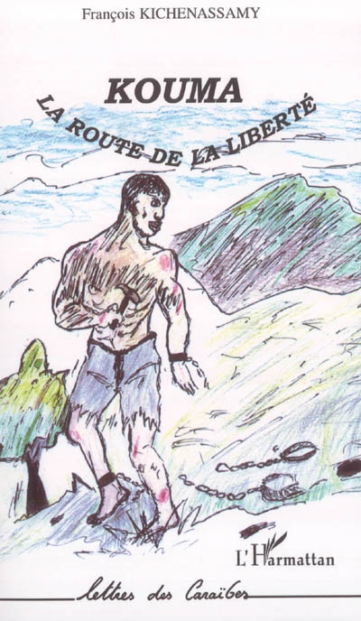 Kouma : la route de la liberté / François Kichenassamy | Kichenassamy, François (1943-....). Auteur