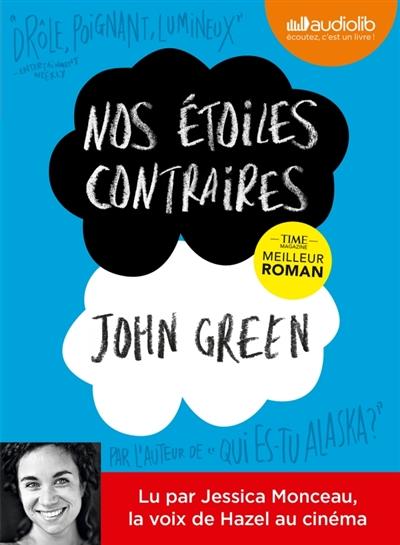 Nos étoiles contraires | Green, John (1977-....)