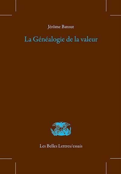 La généalogie de la valeur