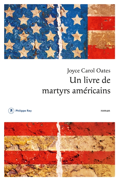 Un  livre de martyrs américains | Oates, Joyce Carol (1938-....). Auteur
