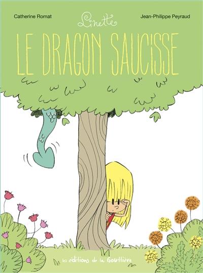 dragon saucisse (Le) | Romat, Catherine. Auteur