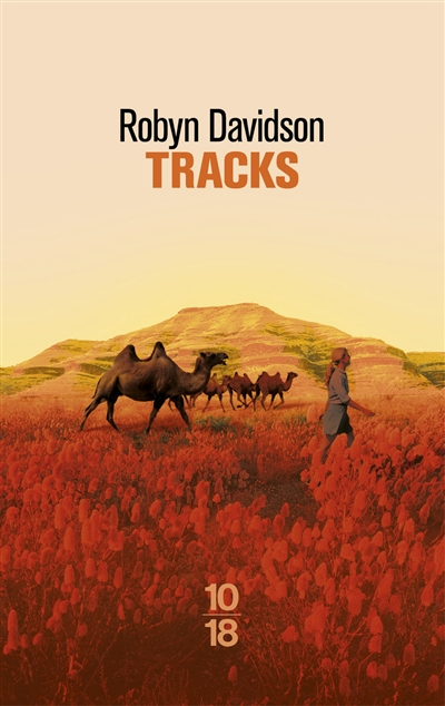 Tracks / Robyn Davidson | Davidson, Robyn (1950-....). Auteur