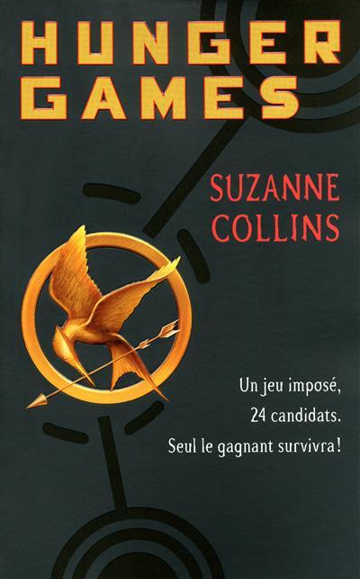 Hunger games. 1 / Suzanne Collins | Collins, Suzanne. Auteur