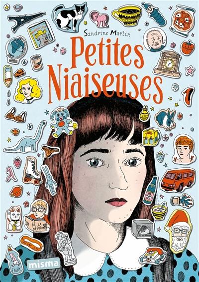 Petites niaiseuses | Martin, Sandrine (1979-....). Auteur