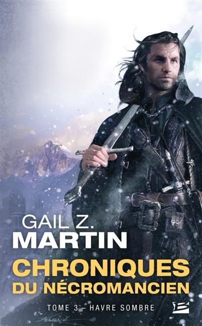 Havre sombre | Martin, Gail Z.. Auteur