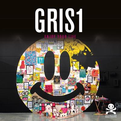 Gris1 : enjoy your life