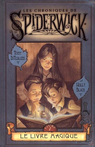 Le livre magique / [dessins de] Tony DiTerlizzi...   DiTerlizzi, Tony (1969-....). Illustrateur