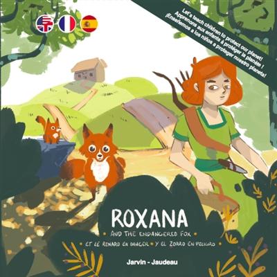 Roxana and the endangered fox. Roxana et le renard en danger. Roxana y el zorro en peligro