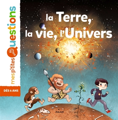 La Terre, la vie, l'Univers / textes de Jean-Baptiste de Panafieu | Panafieu, Jean-Baptiste de (1955-....). Auteur