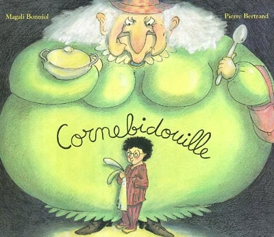 Cornebidouille | Bertrand, Pierre (1959-....). Auteur