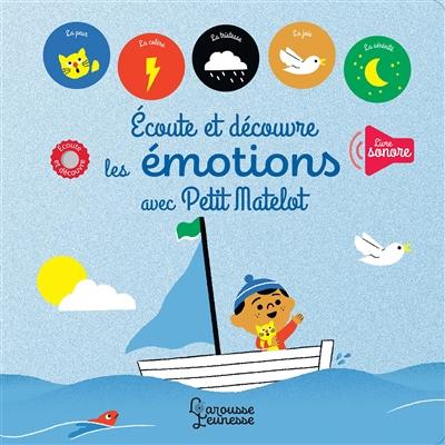 Ecoute et découvre les émotions avec Petit matelot