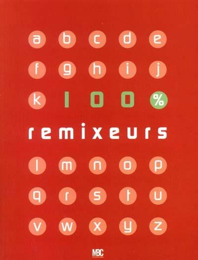100 remixeurs