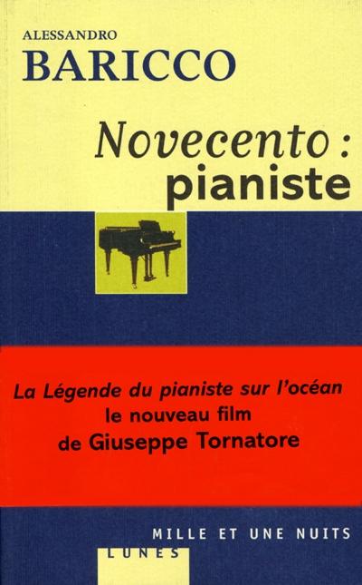 Novecento : pianiste | Baricco, Alessandro, auteur