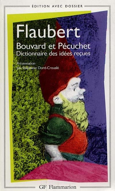 Bouvard et Pécuchet / Gustave Flaubert | Flaubert, Gustave (1821-1880)