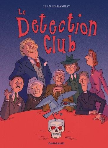 Le detection club / Jean Harambat   Harambat, Jean (1976-....). Auteur
