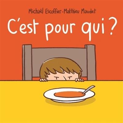 C'est pour qui ? / Michaël Escoffier | Escoffier, Michaël (1970-....). Auteur