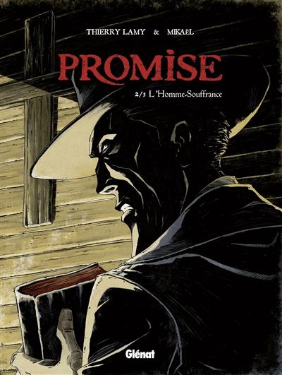 Promise. Vol. 2. L'homme souffrance