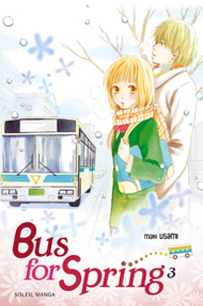 Bus for spring. 3 | Maki Usami. Auteur