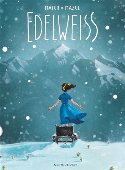 Edelweiss | Mayen, Cédric. Auteur
