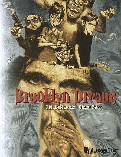 Brooklyn dreams   DeMatteis, John Marc (1953-....). Auteur