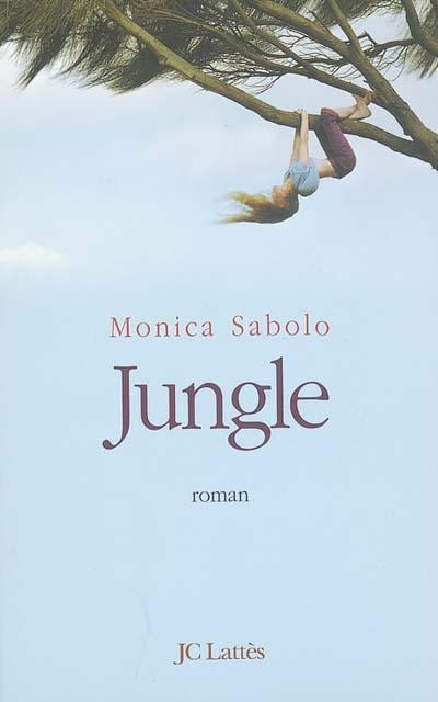 Jungle | Sabolo, Monica (1971-....). Auteur