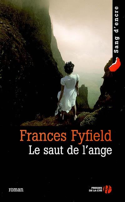Le saut de l'ange : roman / Frances Fyfield | Fyfield, Frances (1948-....). Auteur