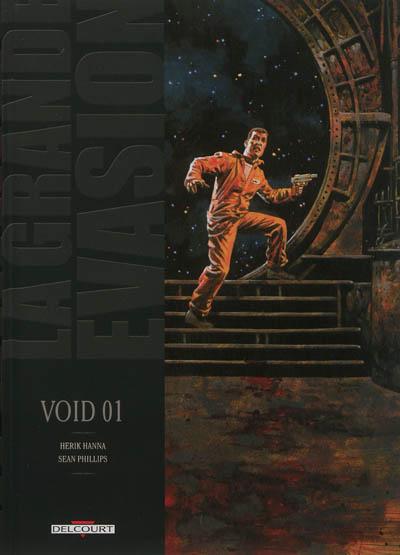 La grande évasion. Vol. 3. Void 01
