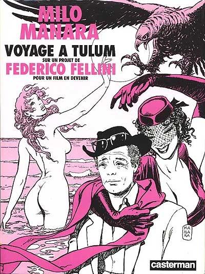 Voyage à Tulum   Milo Manara (1945-....). Auteur