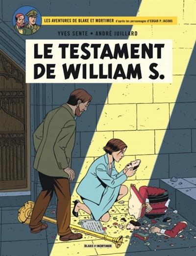 Le testament de William S.   Sente, Yves (1964-....) - Scénariste de bandes dessinées. Scénariste