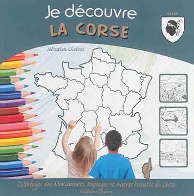 Je découvre la Corse : coloriages des monuments, paysages et autres beautés de Corse