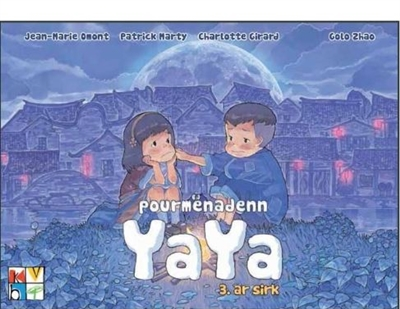 Pourmenadenn Yaya. Vol. 3. Ar sirk