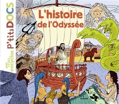 L' histoire de l'Odyssée | Ledu, Stéphanie. Auteur