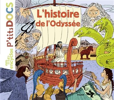 L'histoire de l'Odyssée / Stéphanie Ledu, Stéphane Frattini  | Ledu, Stéphanie