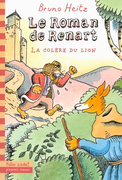 Le roman de Renart. Vol. 2. La colère du lion