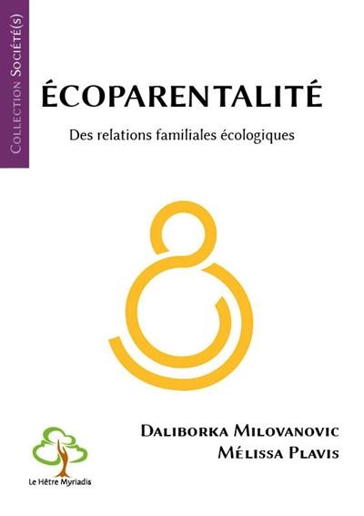 Ecoparentalité : des relations familiales écologiques