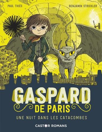 Gaspard de Paris. Vol. 3. Une nuit dans les catacombes