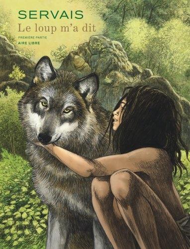 Le loup m'a dit. Vol. 1