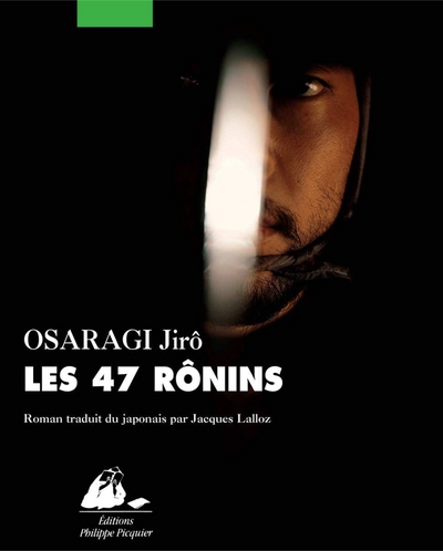 Les 47 ronins | Osaragi, Jiro (1897-1973). Auteur