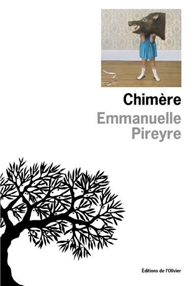 Chimère / Emmanuelle Pireyre | Emmanuelle Pireyre