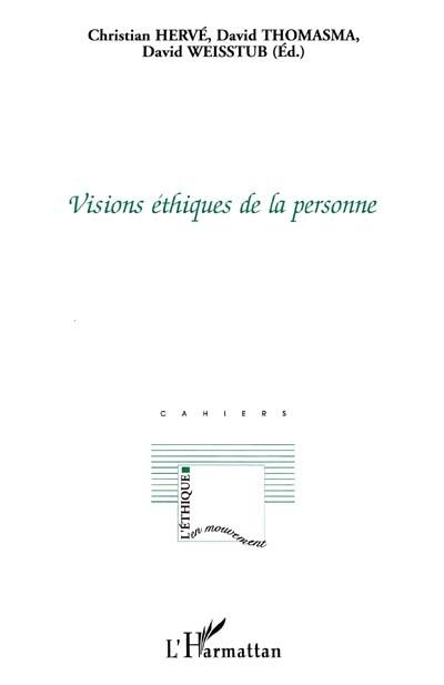 Visions éthiques de la personne