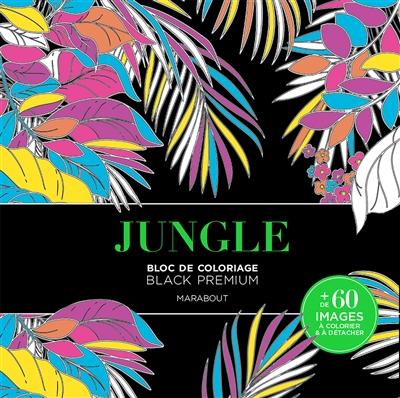 Jungle : bloc de coloriage black premium
