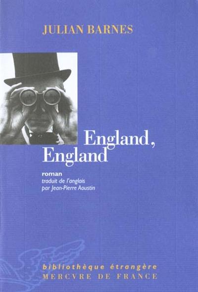 England, England : roman / Julian Barnes | Barnes, Julian (1946-....). Auteur