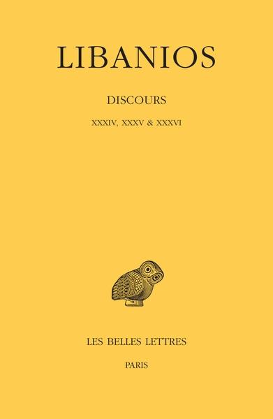 Discours. Discours XXXIV, XXXV & XXXVI