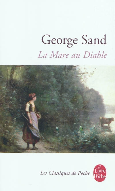 La mare au diable / George Sand   Sand, George (1804-1876). Auteur