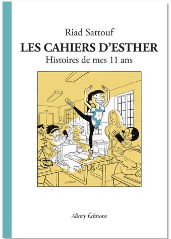 Les cahiers d'Esther / Riad Sattouf | Sattouf, Riad (1978-....). Auteur