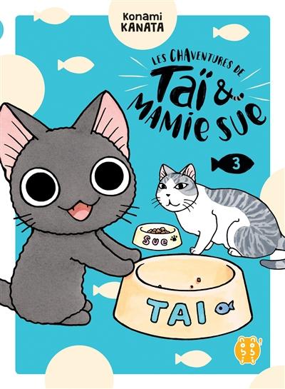 Les chaventures de Taï & Mamie Sue. 3 / Kanata Konami   Konami, Kanata (1958-....). Auteur