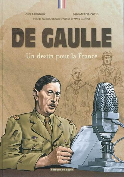 De Gaulle : un destin pour la France