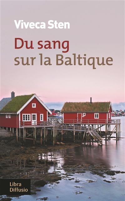Du sang sur la Baltique