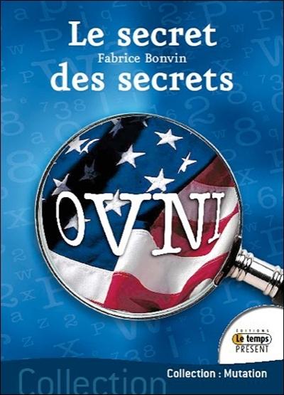 Ovni, le secret des secrets