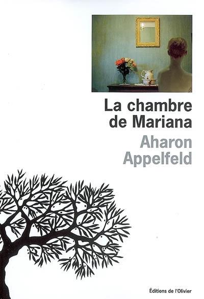 La chambre de Marianna   Appelfeld, Aharon (1932-2018). Auteur